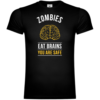 Zombies Eat Brains You Are Safe T-Shirt