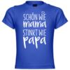 Schön wie Mama stinkt wie Papa Baby T-Shirt