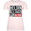 Heldin Des Alltags Pflegerin Frauen T-Shirt