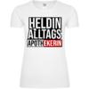 Heldin Des Alltags Apothekerin Frauen T-Shirt