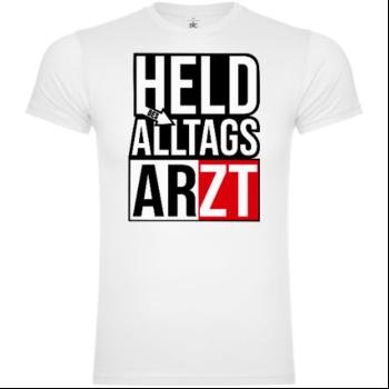 Held Des Alltags Arzt T-Shirt