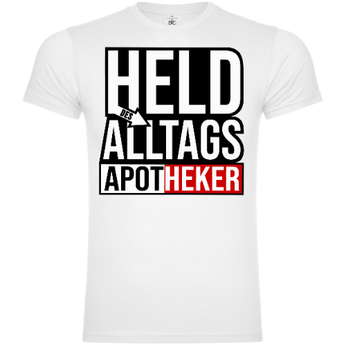 Held Des Alltags Apotheker T-Shirt