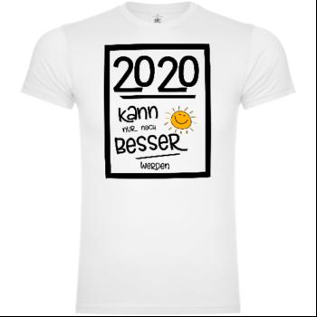2020 Kann Nur Besser Werden T-Shirt