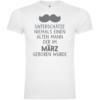 Unterschätze niemals einen alten Mann - März T-Shirt