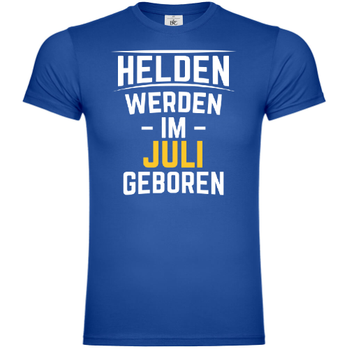 Helden werden im Juli geboren T-Shirt