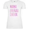 Mama Ehefrau Chefin Frauen T-Shirt