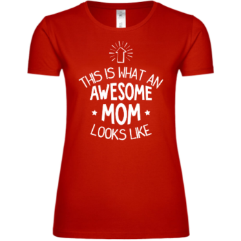 This Is What An Awesome Mom Looks Like Star Frauen T-Shirt