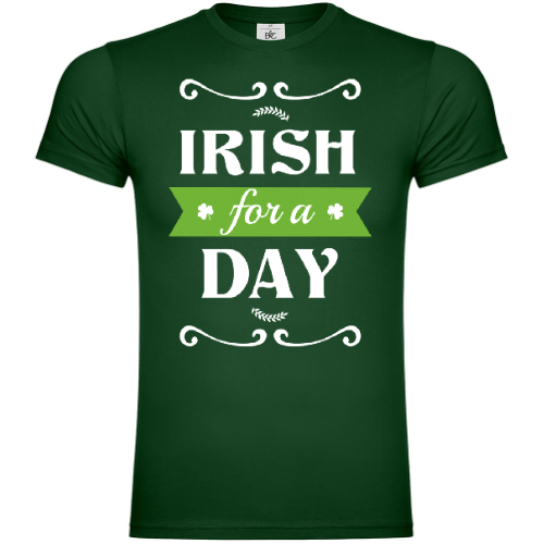 Irish for a Day St Patrick T-Shirt