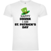 Happy Drunk I Am St Patrick's Day T-Shirt