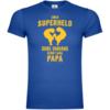 Einen Superheld ohne Umhang nennt man Papa T-Shirt