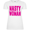 Nasty Woman Frauen T-Shirt