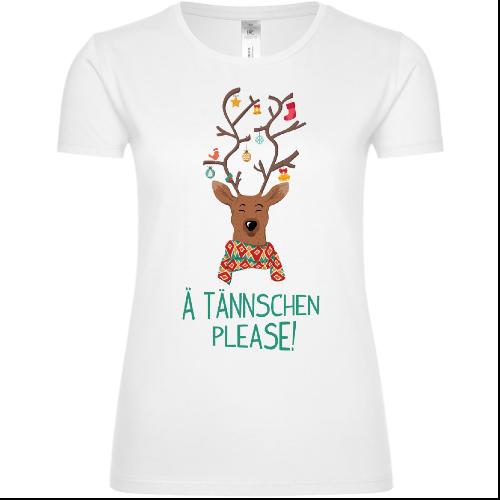 A Tännschen please Frauen T-Shirt