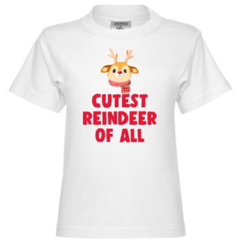 Cutest Reindeer Of All Kinder T-Shirt