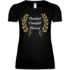 Thankful Greatful Blessed Frauen T-Shirt