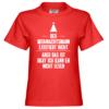 Der Weihnachtsmann existiert nicht, aber das ist okay ich kann eh nicht lesen Kinder T-Shirt
