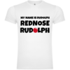 My Name Is Rudolph T-Shirt