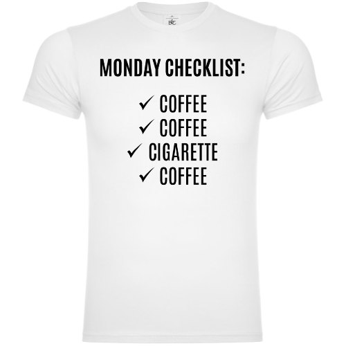Monday Checklist: Coffee And Cigarettes T-Shirt