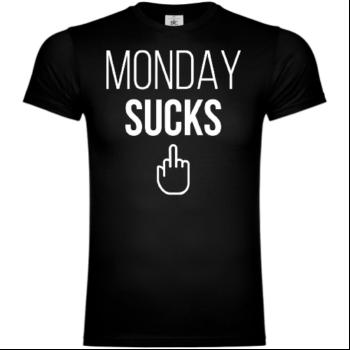 Monday Sucks! T-Shirt