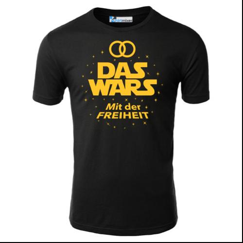 Das Wars mit der Freiheit T-Shirt