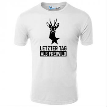 Letzter Tag als Freiwild Hirsch T-Shirt