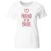 Friend of the Bride Frauen T-Shirt