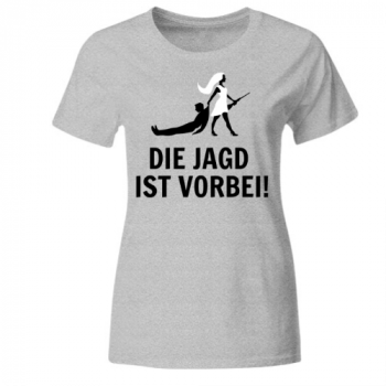 Die Jagd ist vorbei Frauen T-Shirt
