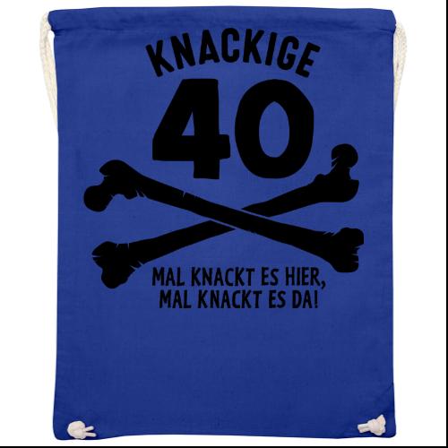 40 Geburtstags Ich bin knackig Shirts
