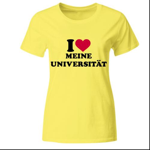 I love meine Universität Frauen T-Shirt