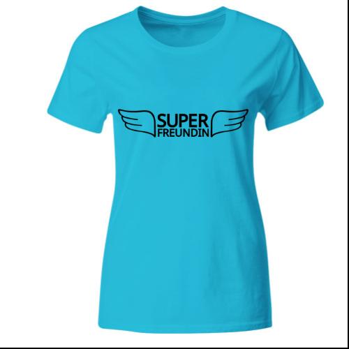 Super Freundin Frauen T-Shirt