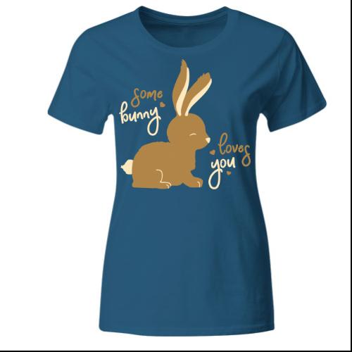 Somebunny loves you Frauen T-Shirt