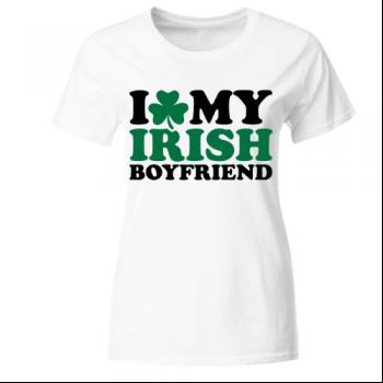 I love my irish boyfriend Frauen T-Shirt