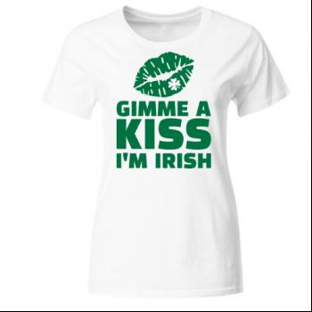 Gimme a kiss me I'm Irish Frauen T-Shirt