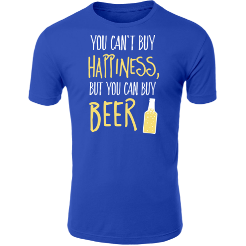 Can't buy happiness, but beer T-Shirt